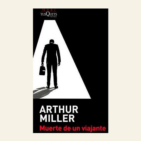 Muerte de un viajante   Arthur Miller