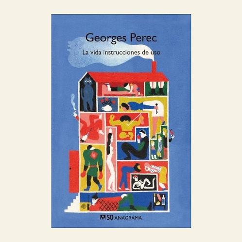 La vida instrucciones de uso | George Perec