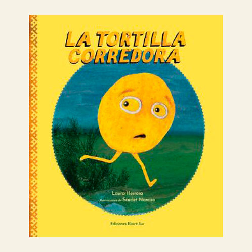 La tortilla corredora | Laura Herrera