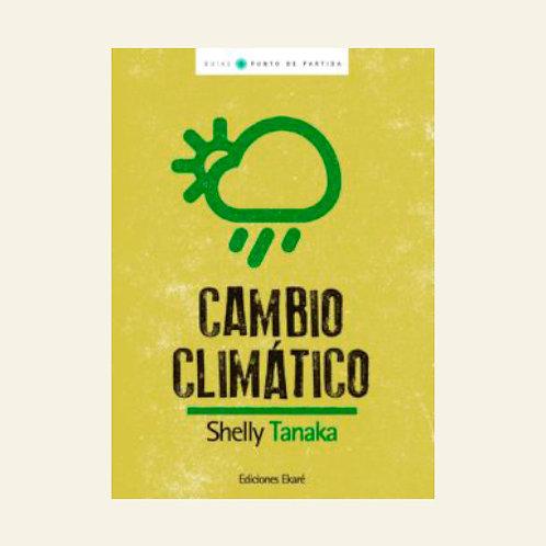 Cambio climático | Shelly Tanaka