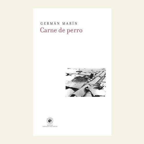 Carne de perro | Germán Marín