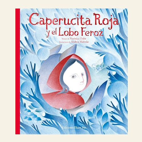 Caperucita y el Lobo Feroz | Verónica Uribe