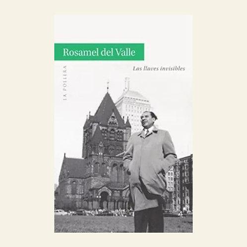 Las llaves invisibles | Rosamel Del Valle