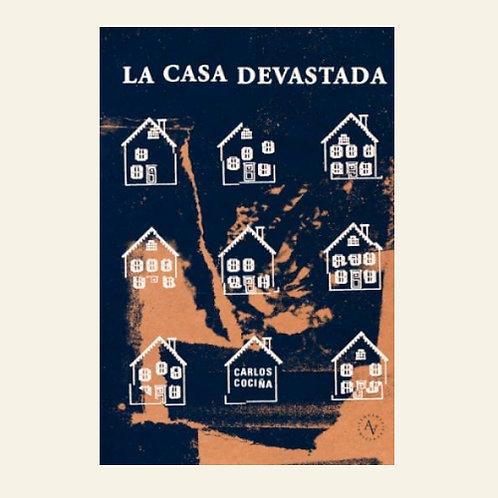 La casa devastada | Carlos Cociña