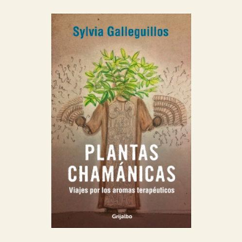 Plantas chamánicas   Sylvia Galleguillos