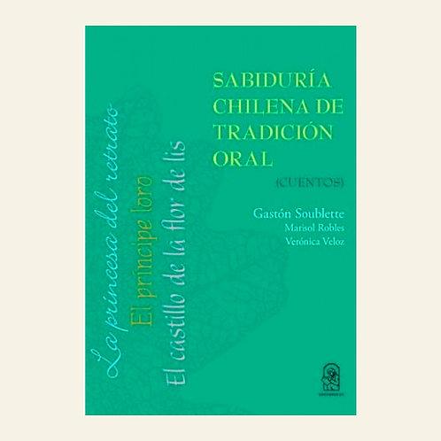 Sabiduría chilena de tradición oral (cuentos)   Gastón Soublette