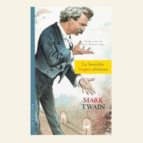 La horrible lengua alemana | Mark Twain