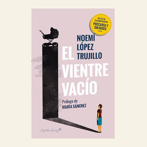 El vientre vacío | Noemí López Trujillo