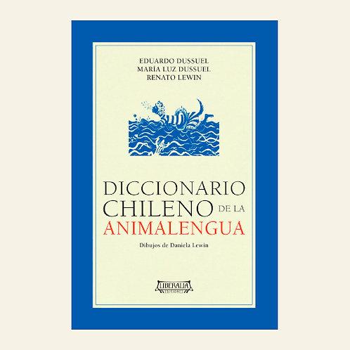 Diccionario chileno de la Animalengua   Eduardo Dussuel Jurado