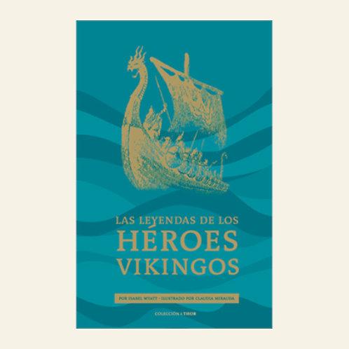 Leyendas de los héroes vikingos | Isabel Wyatt