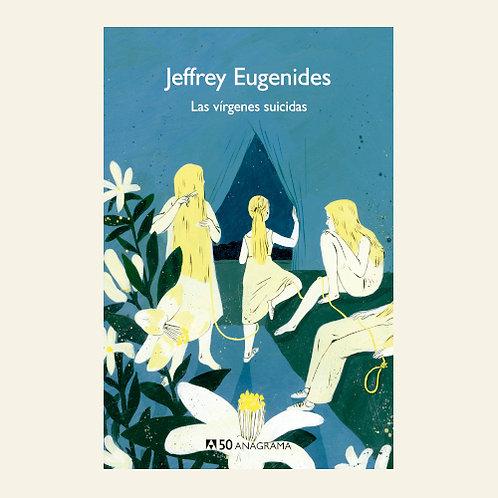 Las vírgenes suicidas   Jeffrey Eugenides