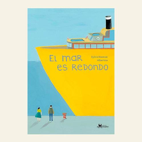 El mar es redondo | Sylvie Neeman