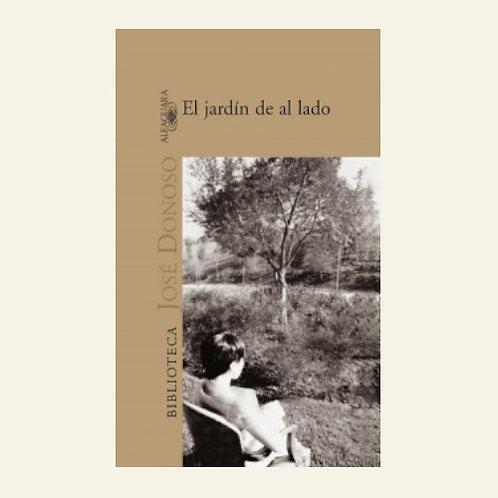 El jardin de al lado | José Donoso