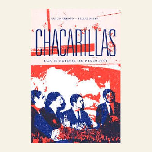 Chacarillas. Los elegidos de Pinochet   Guido Arroyo - Felipe Reyes