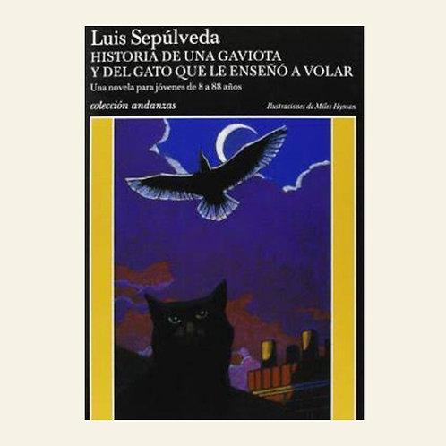 Historia de una gaviota y del gato que le enseñó a volar | Luis Sepúlveda