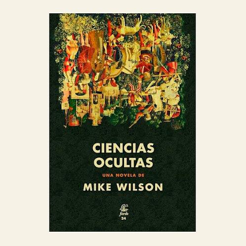 Ciencias ocultas | Mike Wilson