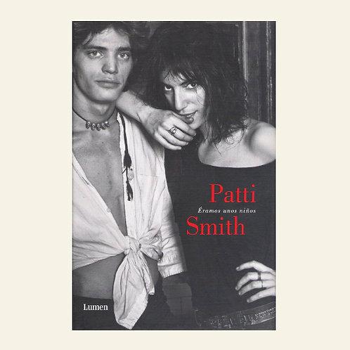 Éramos unos niños | Patti Smith