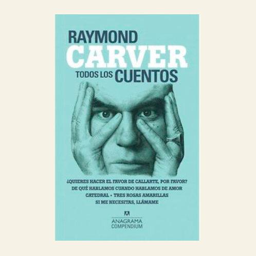 Todos los cuentos | Raymond Carver