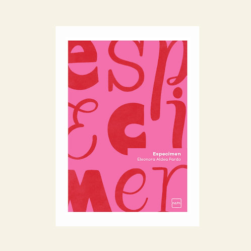 Especimen | Eleonora Aldea Pardo