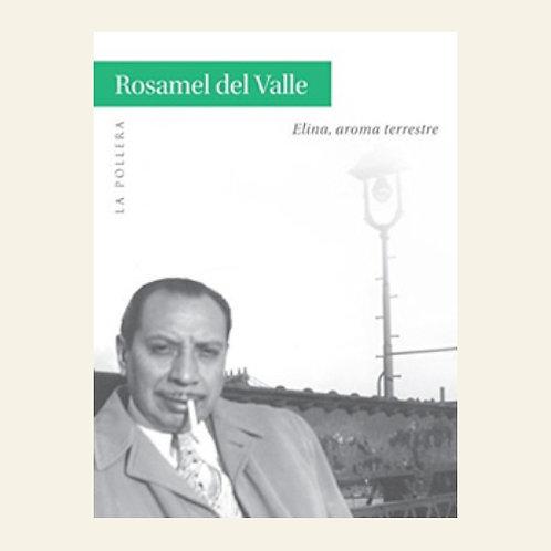 El aroma terrestre | Rosamel Del Valle