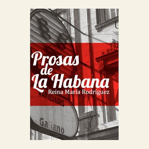 Prosas de La Habana | Reina María Rodríguez