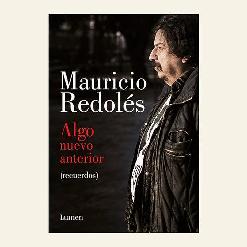 Algo nuevo anterior  | Mauricio Redolés