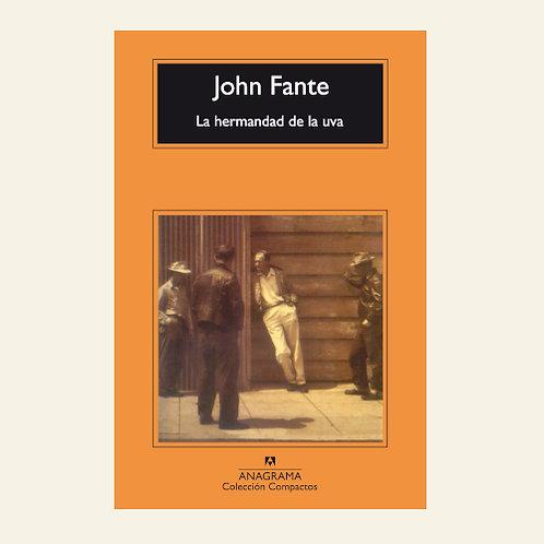 La hermandad de la uva | John Fante