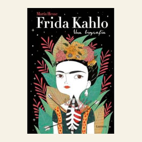 Frida Kahlo. Una biografía | María Hesse