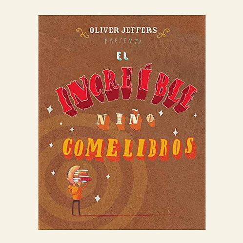 El increíble niño comelibros| Oliver Jeffers