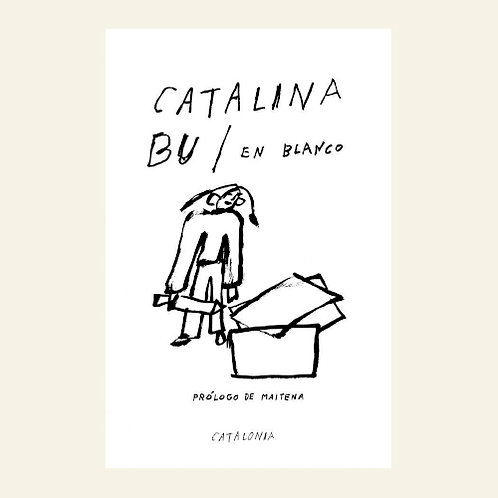 En blanco | Catalina Bu