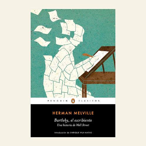 Bartleby, el escribiente | Herman Melville