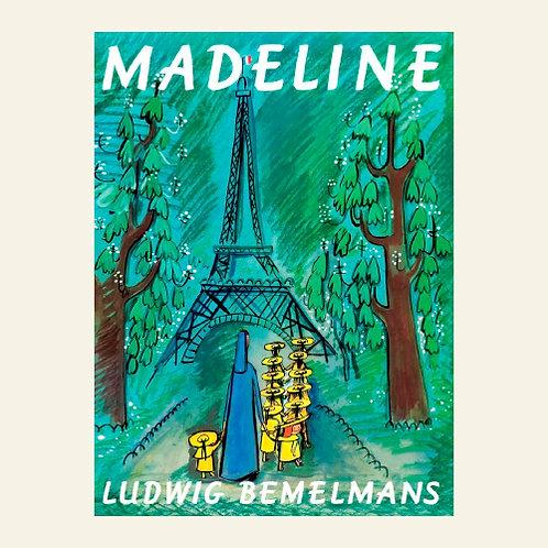 Madeline    Ludwig Bemelmans