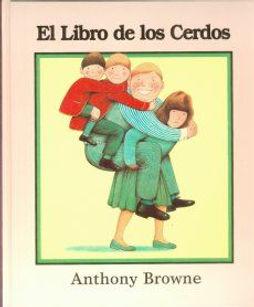 El Libro de los cerdos Anthony Browne