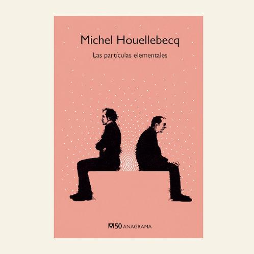 Las partículas elementales | Michel Houellebecq