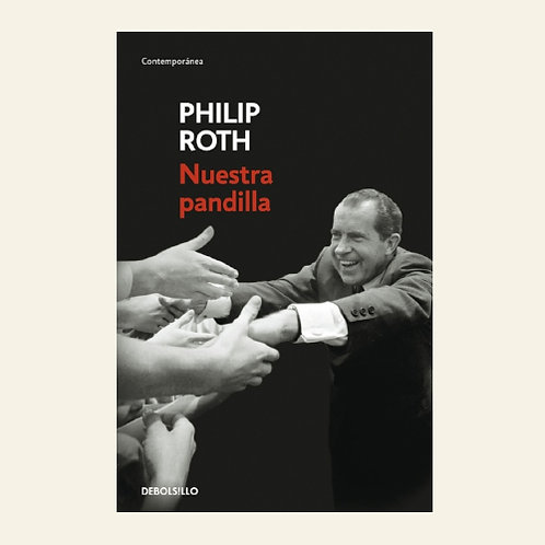 Nuestra pandilla | Philip Roth