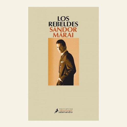 Los rebeldes  | Sándor Marai