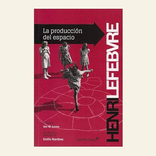 La producción del espacio | Henri Lefebvre