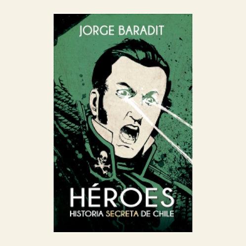 Héroes | Jorge Baradit