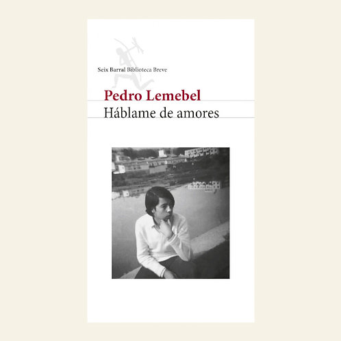 Háblame de amores | Pedro Lemebel