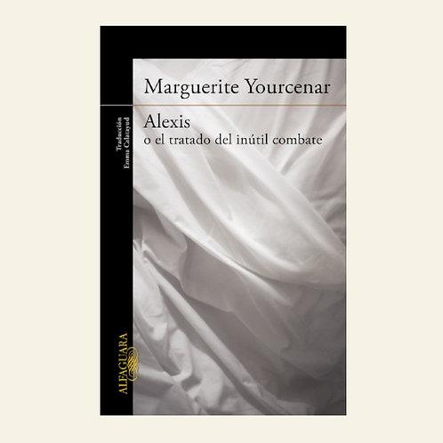 Alexis o el tratado del inútil combate  | Marguerite Yourcenar