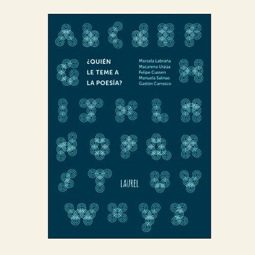 ¿Quién le teme a la poesía? | Marcela Labraña, Felipe Cussen, Macarena Urzua