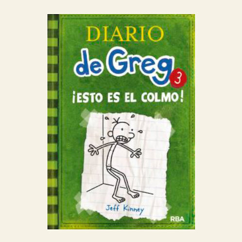 Diario de Greg 3. ¡Esto es el colmo! | Jeff Kinney