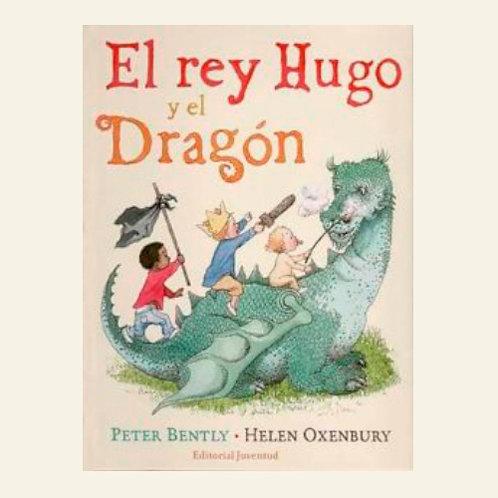 El rey Hugo y el Dragón | Peter Bently