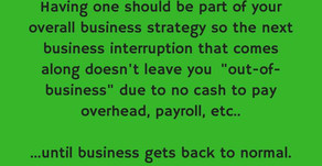 Do you have a Business Interruption Strategy?