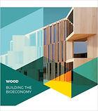 Wood Building the Bioeconomy.jpg