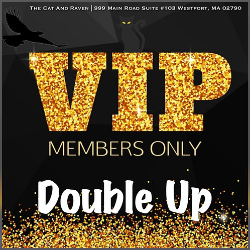 Membership: Double Up