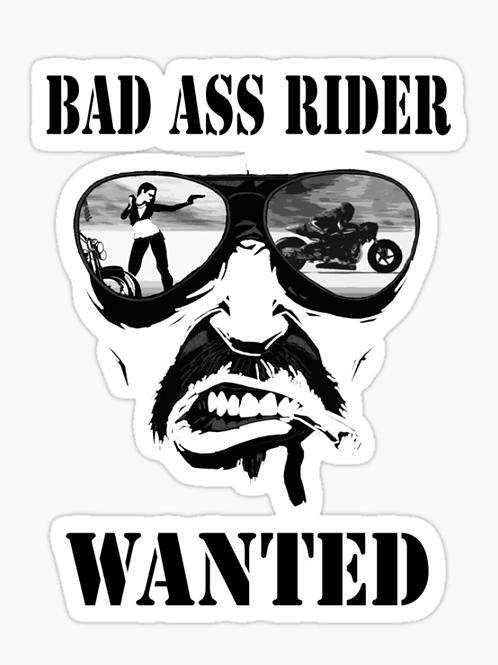 Bad Ass Rider Wanted Sticker