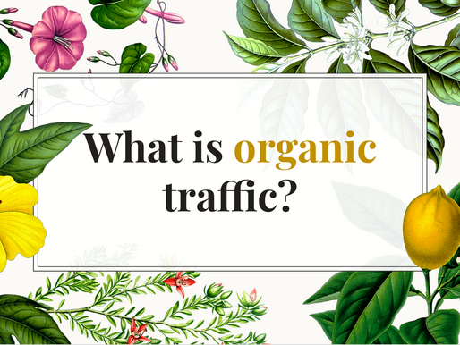 What is Organic traffic?