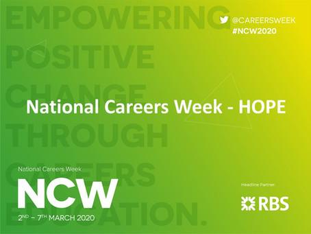National Careers Week + Hope