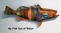 My FIsh Out of Water